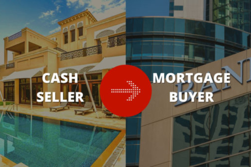 Cash Seller and Mortgage Buyer – Steps Explained